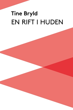 0f70f89b En Rift I Huden Af Tine Bryld, Lydbog - køb bøger online