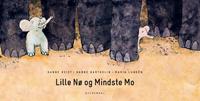 Lille Nø og Mindste Mo