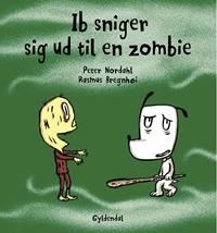 Ib sniger sig ud til en zombie