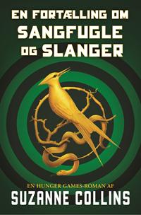 The Hunger Games 0 - En fortælling om sangfugle og slanger