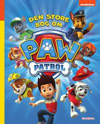 PAW Patrol - Den store bog om PAW Patrol