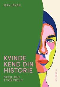 Kvinde Kend Din Historie