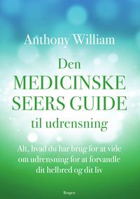Den medicinske seers guide til udrensning