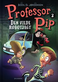 Professor Pip 2 - Den vilde robotjagt