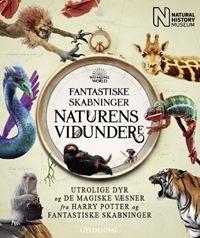 Fantastiske skabninger - Naturens vidundere