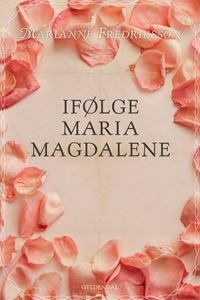 Ifølge Maria Magdalene