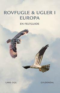Rovfugle & ugler i Europa