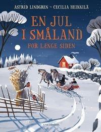 En jul i Småland for længe siden