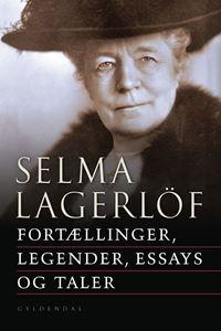Fortællinger, legender, essays og taler