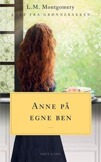 Anne på egne ben. Anne fra Grønnebakken 4