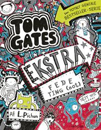Tom Gates 6 - Ekstra fede ting (not)