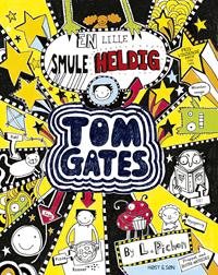Tom Gates 7 - En lille smule heldig