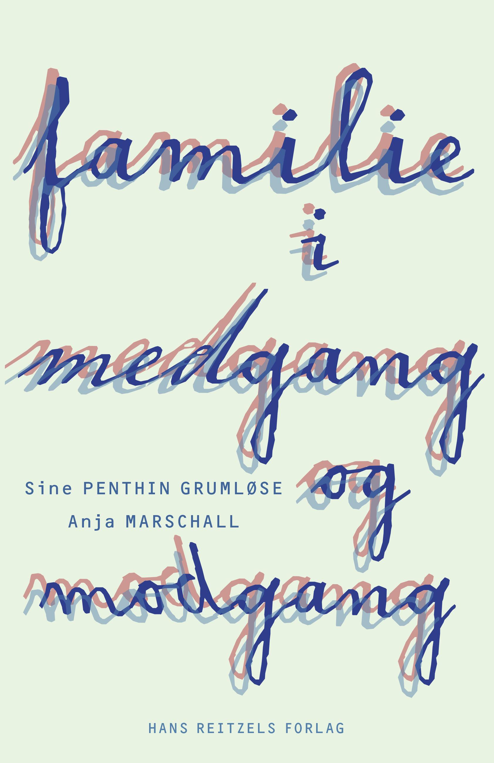 Familie i medgang og modgang