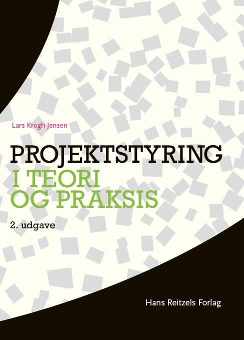 Projektstyring i teori og praksis