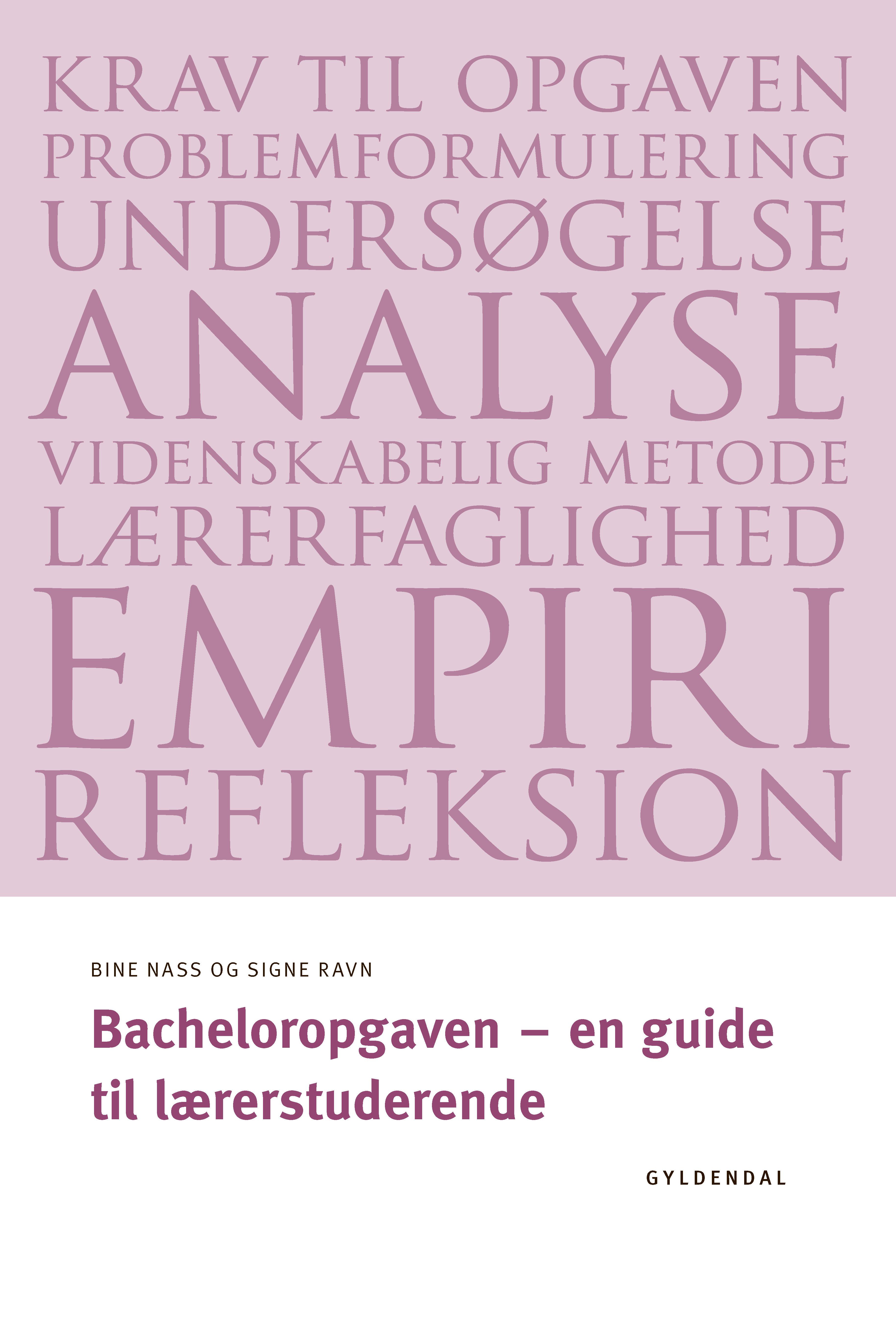 Bacheloropgaven - en guide til lærerstuderende