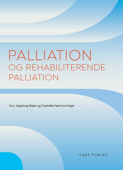 Palliation og rehabiliterende palliation