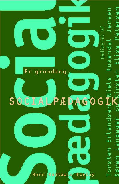Socialpædagogik - en grundbog