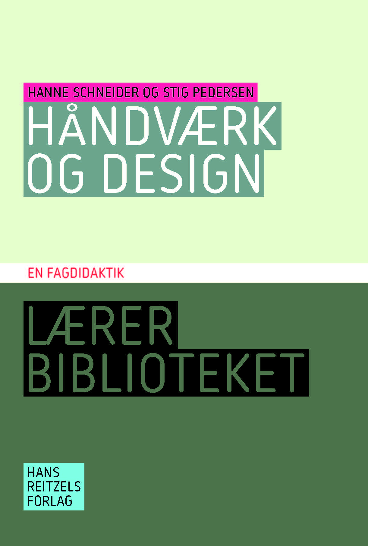 Håndværk og design - en fagdidaktik