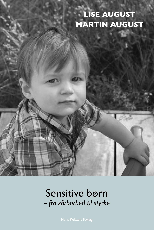 Sensitive børn – fra sårbarhed til styrke
