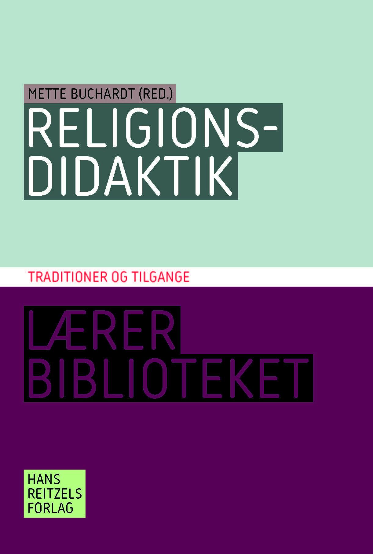 Religionsdidaktik. Traditioner og tilgange