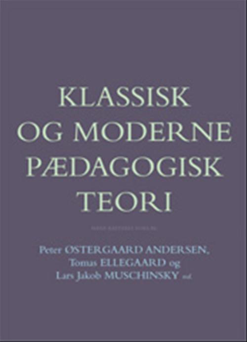 Klassisk og moderne pædagogisk teori