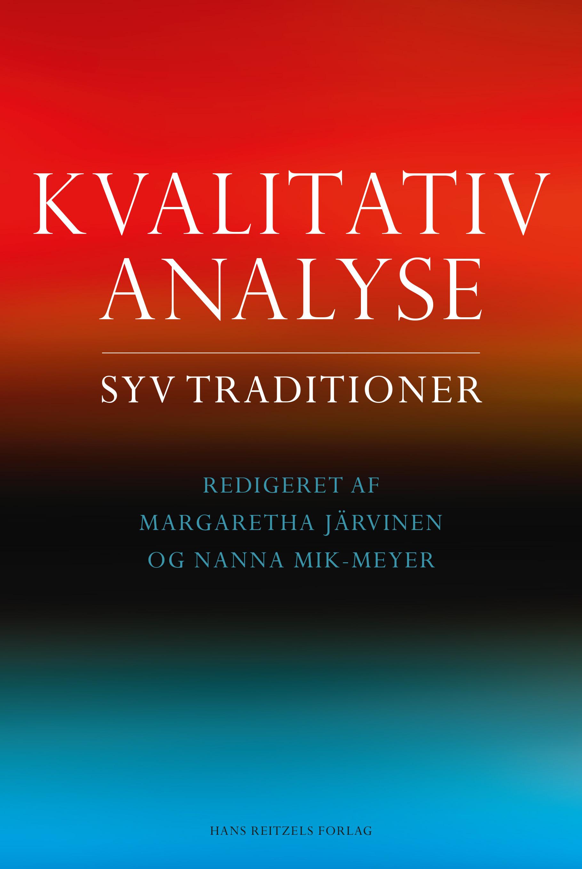Kvalitativ analyse - syv traditioner