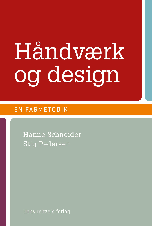 Håndværk og design - en fagmetodik