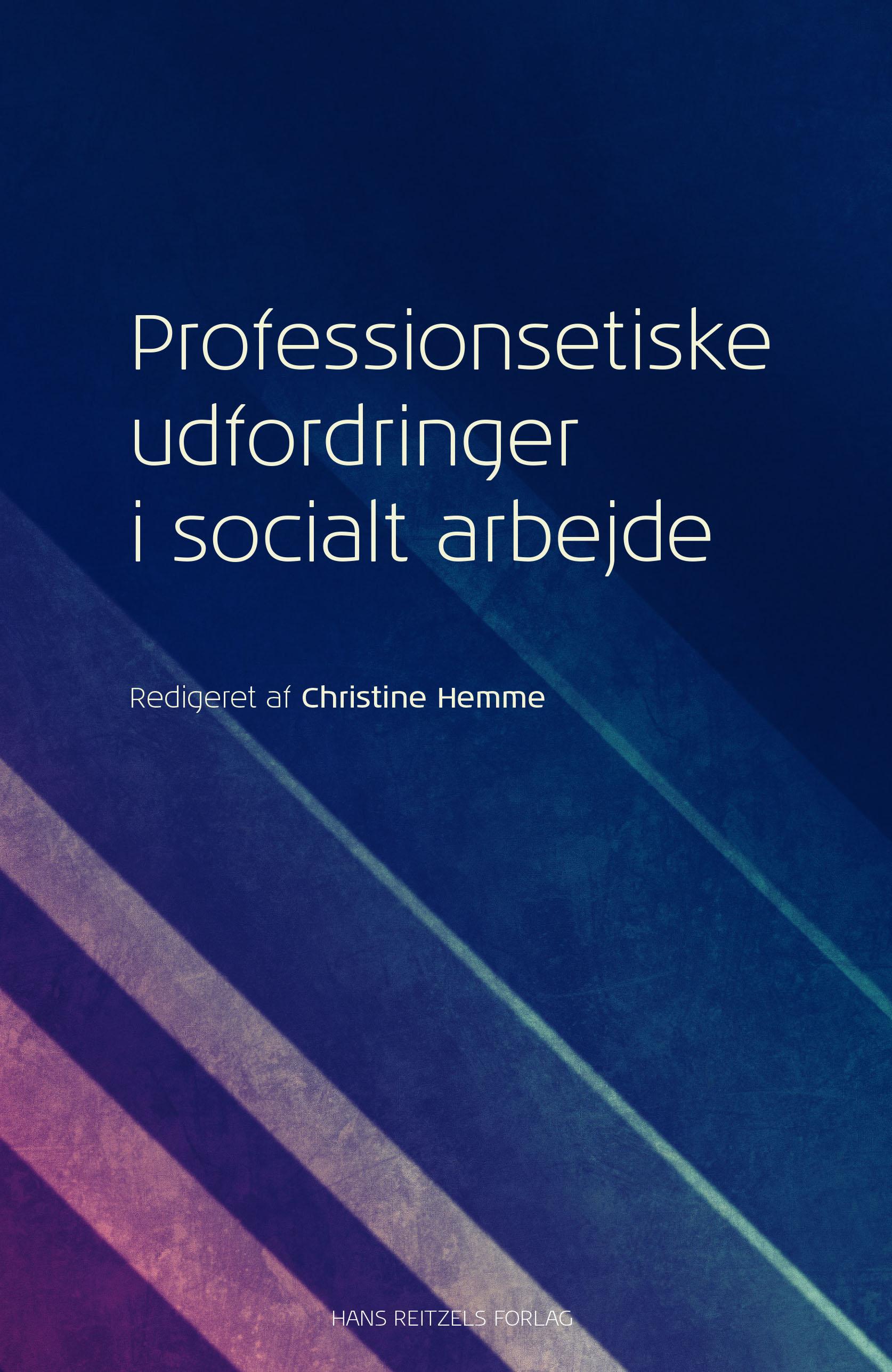 Professionsetiske udfordringer i socialt arbejde