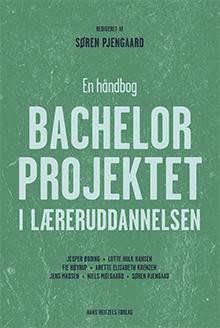 Bachelorprojektet i læreruddannelsen