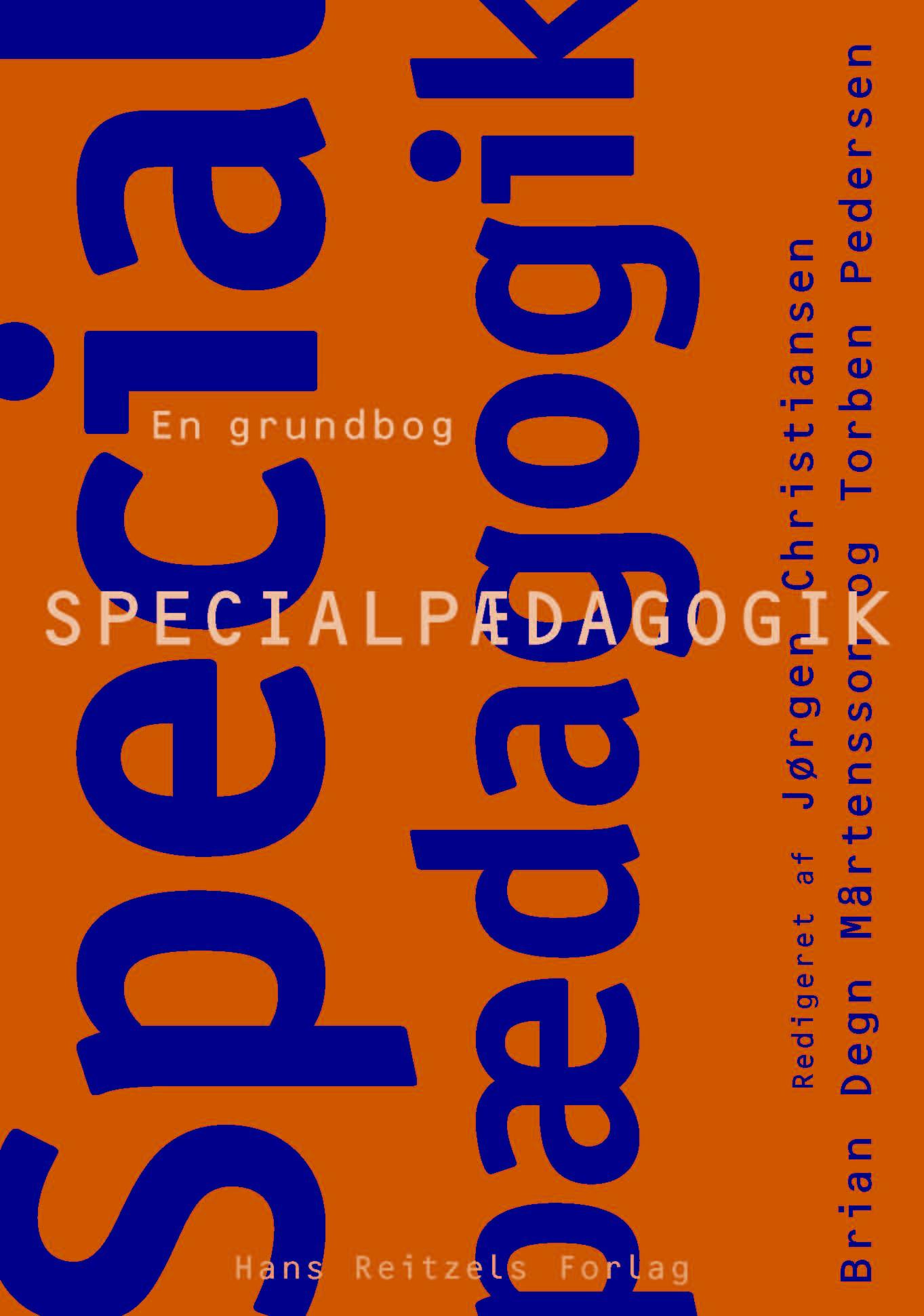 Specialpædagogik - en grundbog