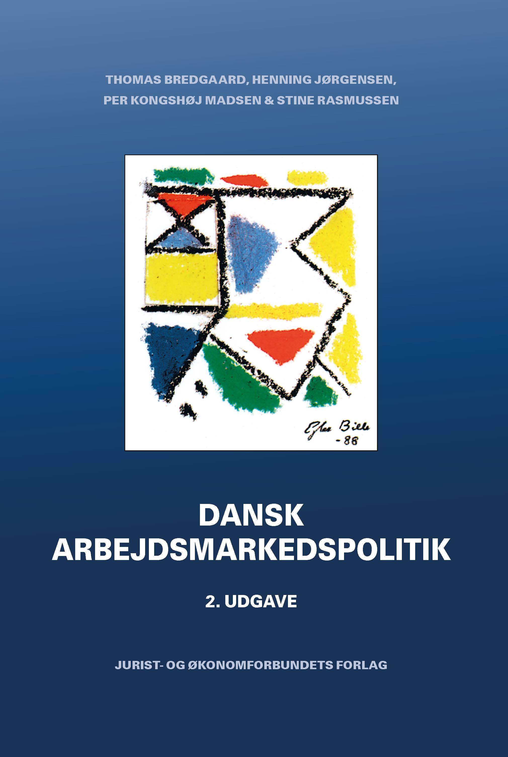 Dansk arbejdsmarkedspolitik