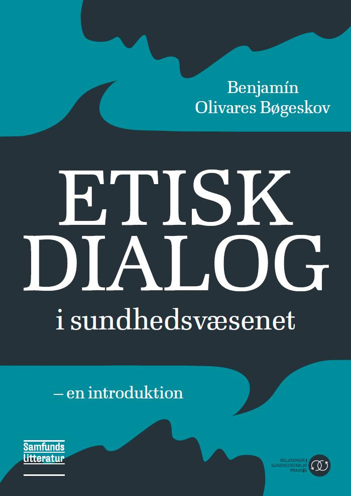 Etisk dialog i sundhedsvæsenet