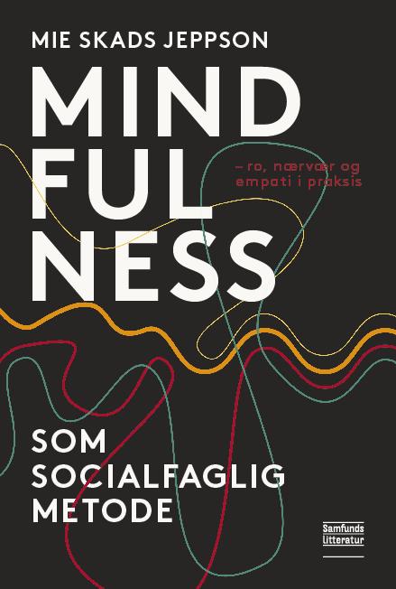 Mindfulness som socialfaglig metode