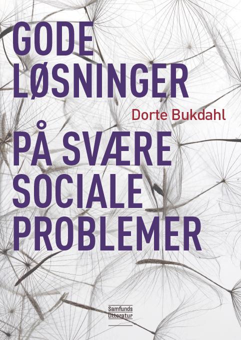 Gode løsninger på svære sociale problemer