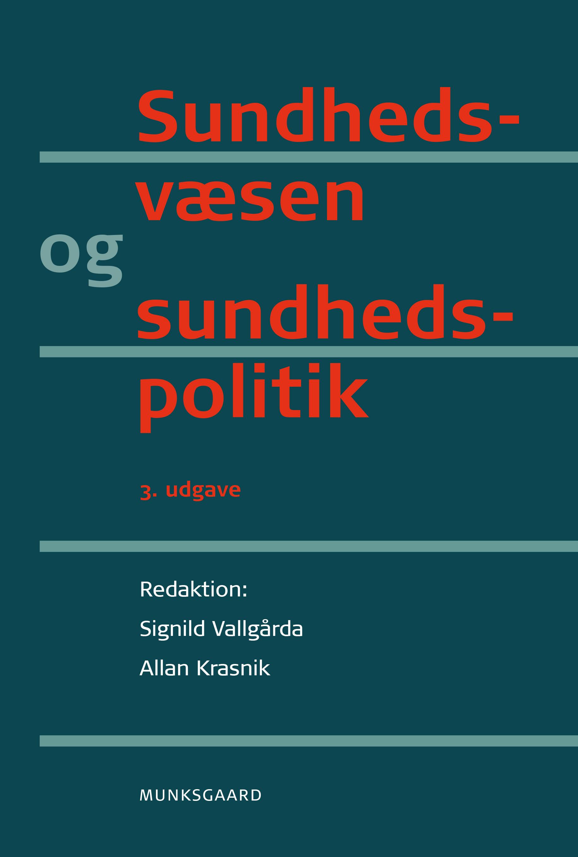 Sundhedsvæsen og sundhedspolitik, 3. udgave