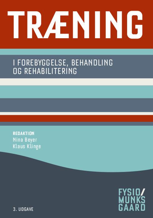 Træning - i forebyggelse, behandling og rehabilitering