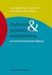 Psykiatrisk og psykosocial rehabilitering